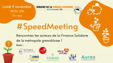 #SpeedMeeting des acteurs de la Finance Solidaire // Grenobl...